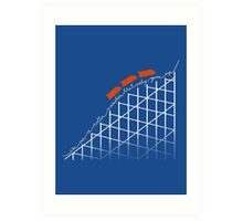 I'm on a roller coaster that only goes up (dark shirts) Art Print