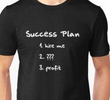 Success Plan Unisex T-Shirt