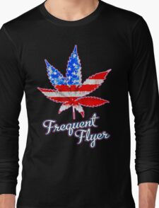Frequent Flyer! Long Sleeve T-Shirt