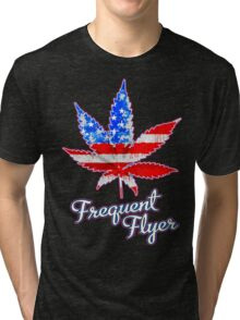 Frequent Flyer! Tri-blend T-Shirt