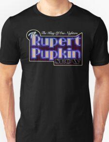 Rupert Pupkin T-Shirt