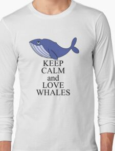 Keep calm and love whales Long Sleeve T-Shirt