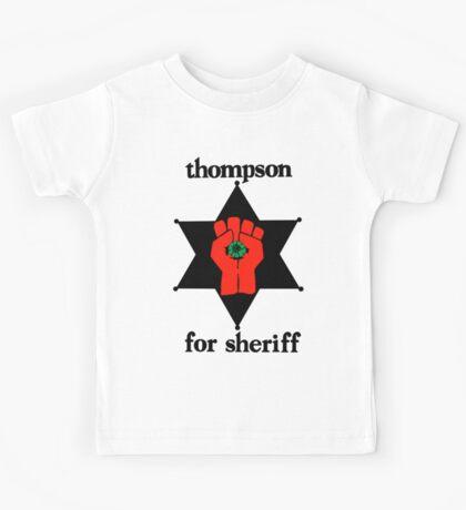 Thompson For Sheriff  Kids Tee