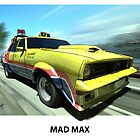 MAD MAX by Wayne Dowsent