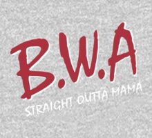 BWA, Babies with Attitude Straight Outta Mama Kids Tee
