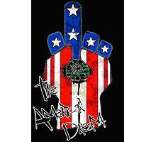 The American Dream! Photographic Print