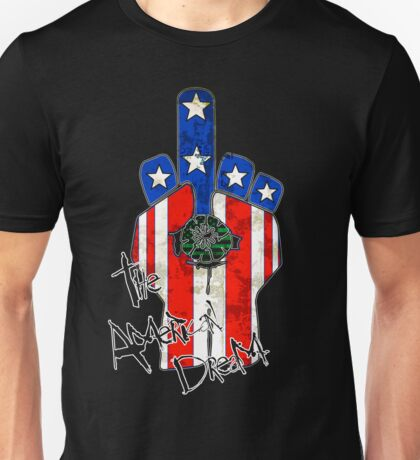 The American Dream! Unisex T-Shirt