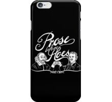 Prose before hoes iPhone Case/Skin