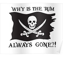 Why IS the rum always gone?! Poster
