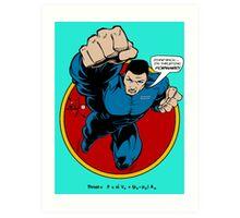SuperHero Thrust Art Print
