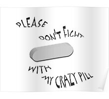 Don't Fight Crazy Poster