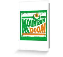 Mountain Doom Greeting Card