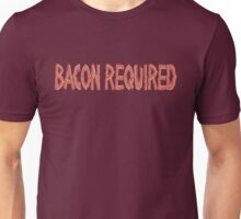 Bacon Required Unisex T-Shirt