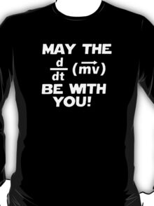 May The Geek Be With You T-Shirt
