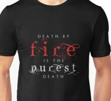 Death by Fire Unisex T-Shirt