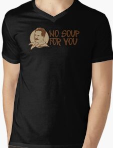No Soup For You Humor Funny T-Shirt Mens V-Neck T-Shirt