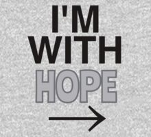 I'M WITH HOPE by XxFancyTrancyxX