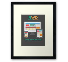 RWD - Conquer All Devices Framed Print