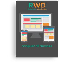 RWD - Conquer All Devices Canvas Print
