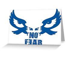 No Fear Greeting Card