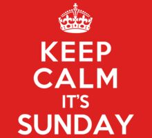 Keep Calm It's Sunday Kids Clothes
