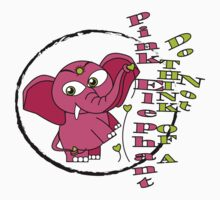 Do not think of a pink elephant. Kids Clothes