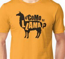 Como Se Llama  Funny Humor Hoodie / T-Shirt Unisex T-Shirt