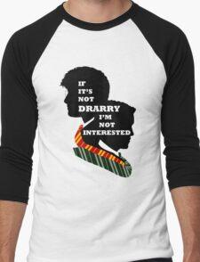 If it's not Drarry I'm not interested. Men's Baseball ¾ T-Shirt