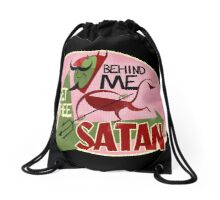 Get Thee Behind Me Satan! Drawstring Bag