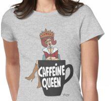 Wildago's Caffeine Queen III Womens Fitted T-Shirt
