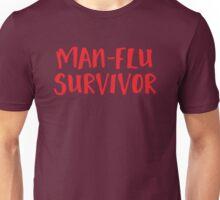 MAN-FLU survivor Unisex T-Shirt