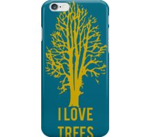 I Love Trees Classic  Environmental Forests iPhone Case/Skin