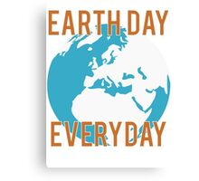 Earth Day Everyday Canvas Print