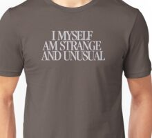 Beetlejuice - I myself am strange and unusual Unisex T-Shirt