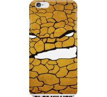 Ben Grimm The Thing Fantastic Four  iPhone Case/Skin
