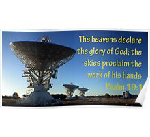 The Heavens shall declare the glory of His Name Poster