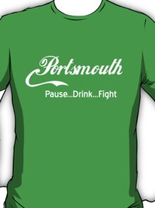 Portsmouth - Pause..Drink..Fight WHITE T-Shirt