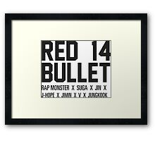 RED BULLET BTS Framed Print
