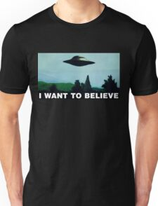 I want to believe  - Funny UFO Unisex T-Shirt