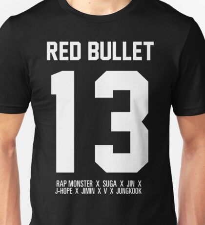 RED BULLET BTS 13 Unisex T-Shirt