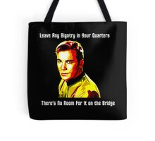 No Room For Bigotry on the Bridge Tote Bag