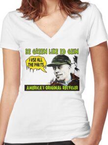 BE GREEN LIKE ED GEIN Women's Fitted V-Neck T-Shirt