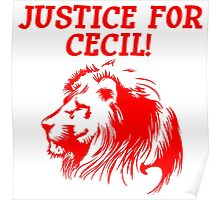 Justice For Cecil The Lion T Shirt (Red Font) Poster