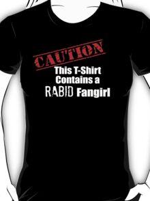 Rabid Fangirls T-Shirt