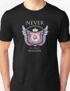 Never Underestimate The Power Of Branson - Tshirts & Accessories T-Shirt