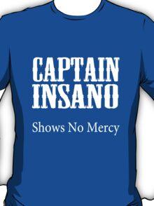 Bobby boucher captain insano shows no mercy geek funny nerd T-Shirt