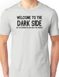 Dark Side Cookies Funny Humor Hoodie / T-Shirt Unisex T-Shirt