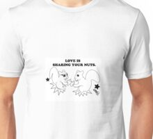 Squirrels; Love is Sharing Unisex T-Shirt