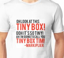 Markiplier finding tiny Tim quote Unisex T-Shirt