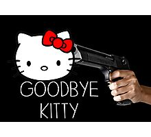 Goodbye Kitty Photographic Print
